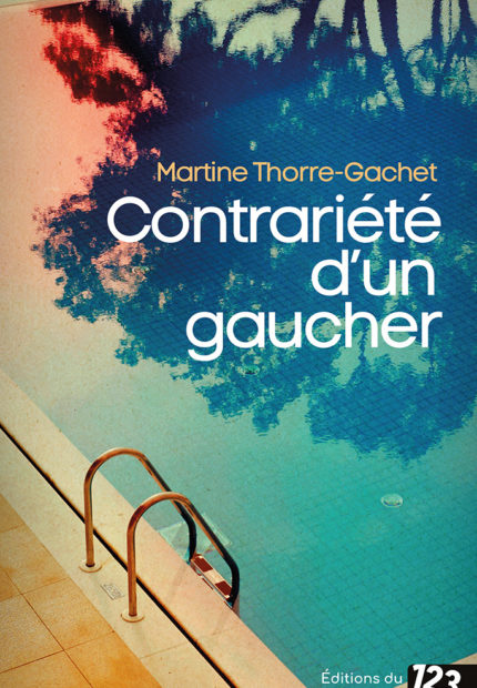 Contrariété d'un gaucher de Martine Thorre-gachet