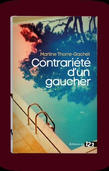 Marie Thorre-Gachet, Contrariété d'un gaucher