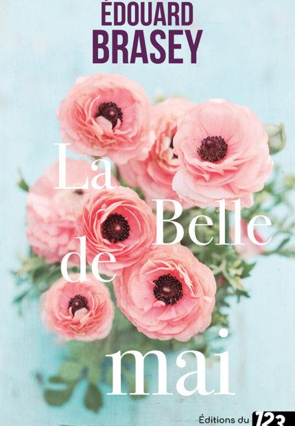 La Belle de mai d'Edouard Brasey